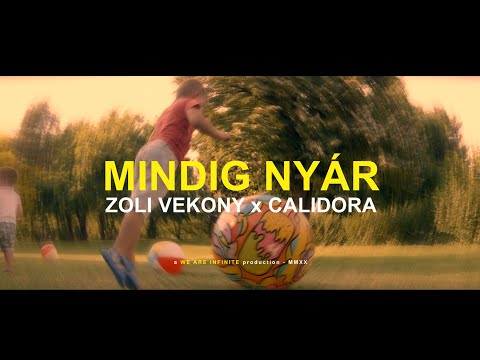 Zoli Vekony x Calidora - Mindig nyár (Official Music Video)
