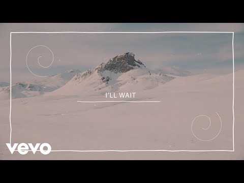 Kygo, Sasha Sloan - I'll Wait (Lyric Video)